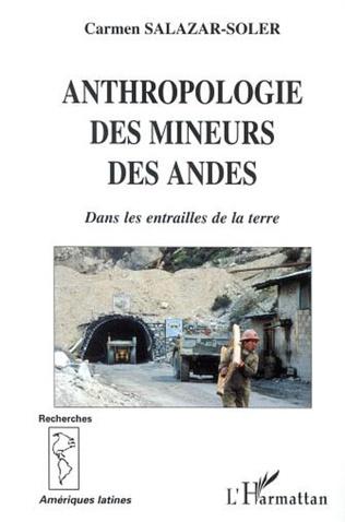 Couverture ANTHROPOLOGIE DES MINEURS DES ANDES