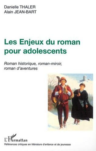 Couverture LES ENJEUX DU ROMAN POUR ADOLESCENTS