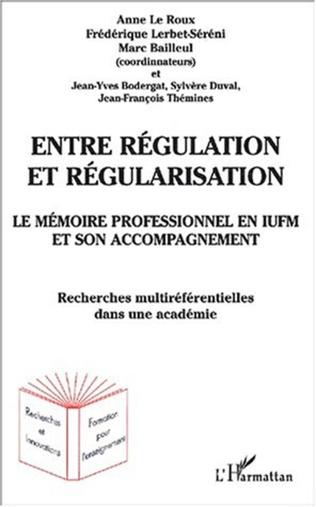 Couverture ENTRE RÉGULATION ET RÉGULARISATION