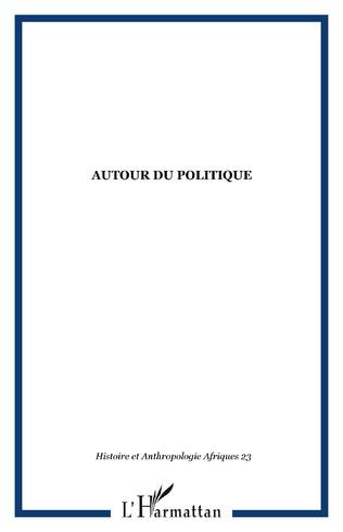 Couverture AUTOUR DU POLITIQUE