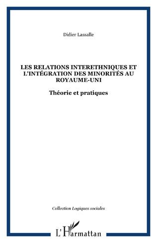 Couverture LES RELATIONS INTERETHNIQUES ET L'INTÉGRATION DES MINORITÉS AU ROYAUME-UNI