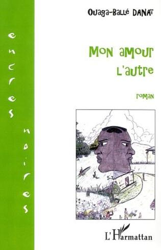 Couverture MON AMOUR L'AUTRE
