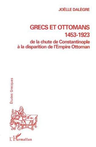 Couverture GRECS ET OTTOMANS 1453-1923