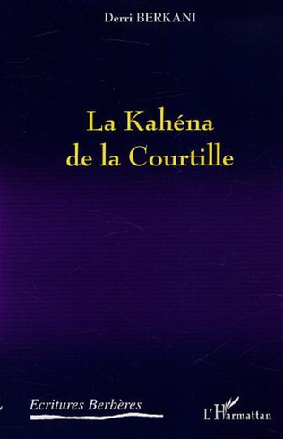 Couverture LA KAHÉNA DE LA COURTILLE