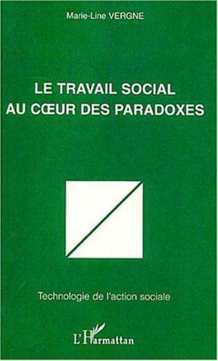 Couverture LE TRAVAIL SOCIAL AU CŒUR DES PARADOXES