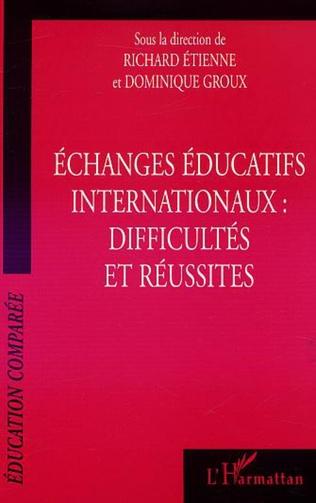 Couverture ÉCHANGES ÉDUCATIFS INTERNATIONAUX : DIFFICULTÉS ET RÉUSSITES