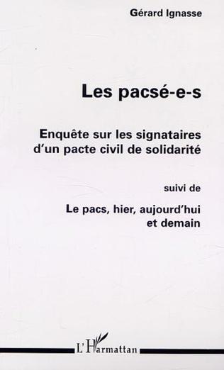Couverture LES PACSÉ-E-S : ENQUÊTE SUR LES SIGNATAIRES D'UN PACTE CIVIL DE SOLIDARITÉ