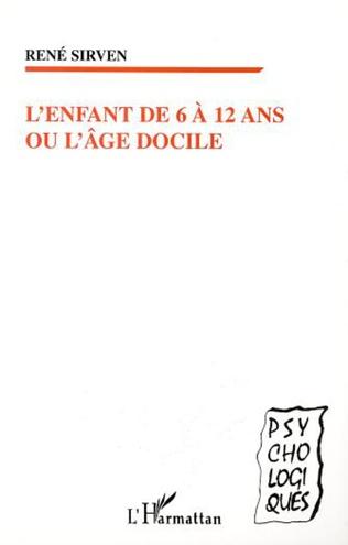 Couverture L'ENFANT DE 6 À 12 ANS OU L'ÂGE DOCILE