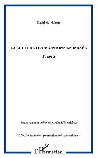 Couverture LA CULTURE FRANCOPHONE EN ISRAËL