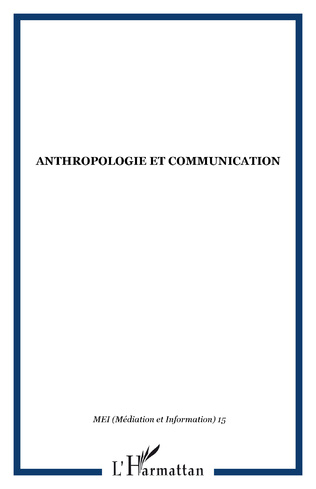 Couverture ANTHROPOLOGIE ET COMMUNICATION