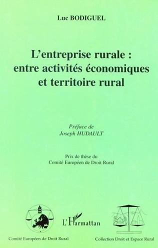 Couverture L'ENTREPRISE RURALE : ENTRE ACTIVITÉS ÉCONOMIQUES ET TERRITOIRE RURAL