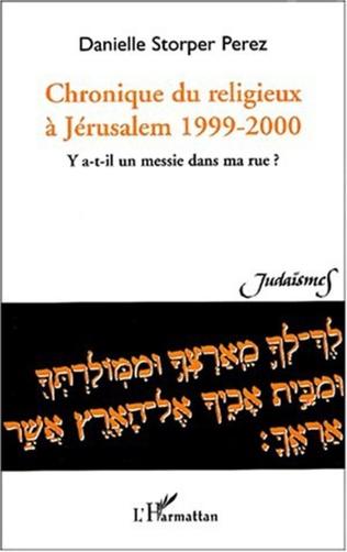 Couverture CHRONIQUE DU RELIGIEUX À JÉRUSALEM 1999-2000