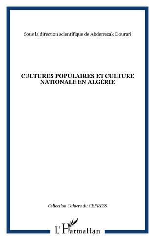 Couverture CULTURES POPULAIRES ET CULTURE NATIONALE EN ALGÉRIE