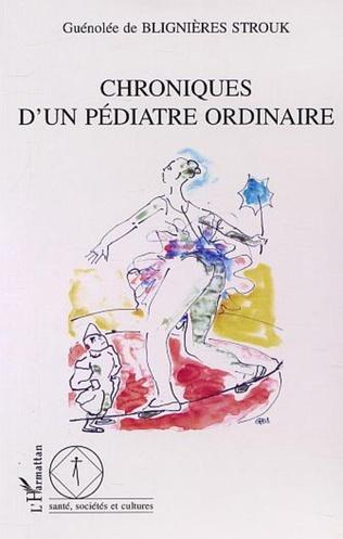 Couverture CHRONIQUE D'UN PÉDIATRE ORDINAIRE