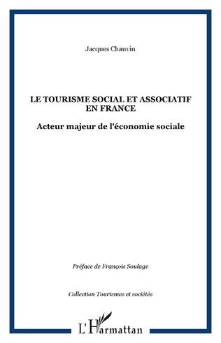 Couverture LE TOURISME SOCIAL ET ASSOCIATIF EN FRANCE