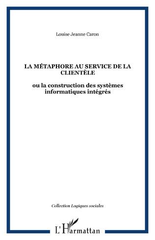 Couverture LA MÉTAPHORE AU SERVICE DE LA CLIENTÈLE