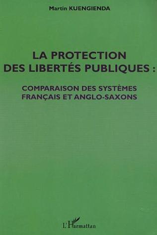 Couverture LA PROTECTION DES LIBERTÉS PUBLIQUES