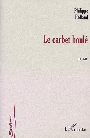 Couverture LE CARBET BOULÉ