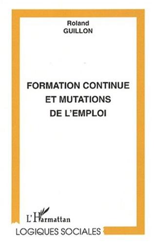 Couverture FORMATION CONTINUE ET MUTATIONS DE L'EMPLOI