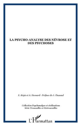 Couverture La psycho-analyse des névroses et des psychoses