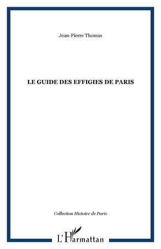 Couverture LE GUIDE DES EFFIGIES DE PARIS
