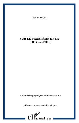 Couverture SUR LE PROBLÈME DE LA PHILOSOPHIE