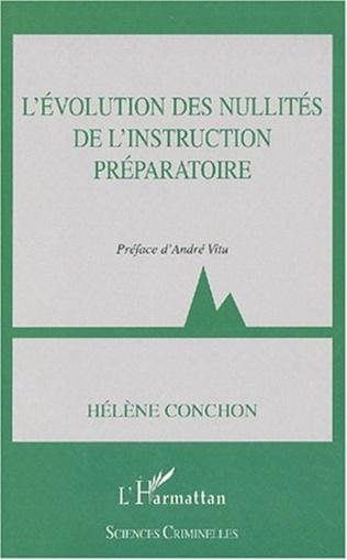 Couverture L'ÉVOLUTION DES NULLITÉS DE L'INSTRUCTION PRÉPARATOIRE