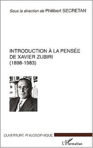 Couverture INTRODUCTION À LA PENSÉE DE XAVIER ZUBIRI (1898-1983)