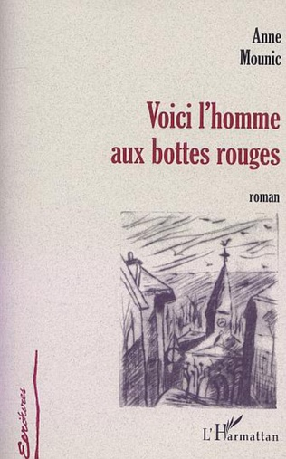 Couverture VOICI L'HOMME AUX BOTTES ROUGES