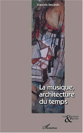 Couverture MUSIQUE, ARCHITECTURE DU TEMPS