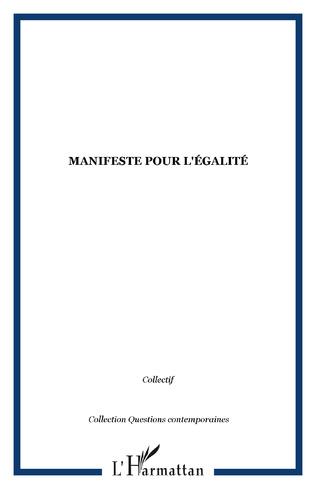 Couverture MANIFESTE POUR L'ÉGALITÉ