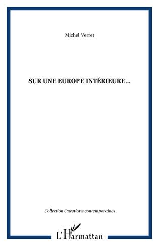 Couverture SUR UNE EUROPE INTÉRIEURE…