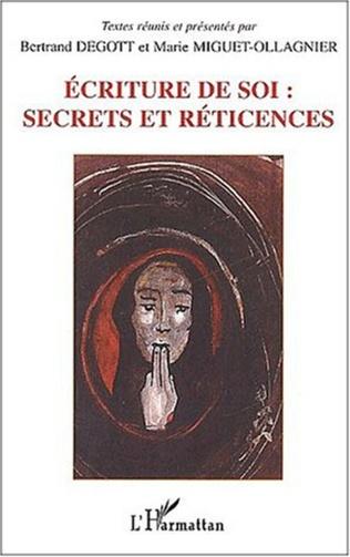 Couverture ECRITURE DE SOI : SECRETS ET RETICENCES