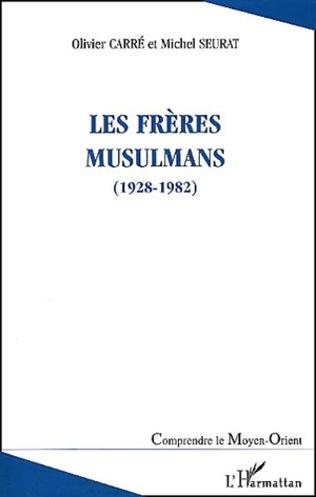 Couverture LES FRÈRES MUSULMANS (1928-1982)