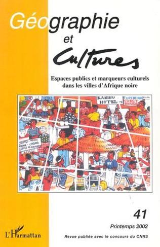 Couverture ESPACES PUBLICS ET MARQUEURS CULTURELS DANS LES VILLES D'AFRIQUE NOIRE