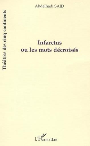 Couverture Infarctus ou les mots décroisés