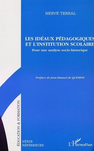 Couverture LES IDÉAUX PÉDAGOGIQUES ET L'INSTITUTION SCOLAIRE