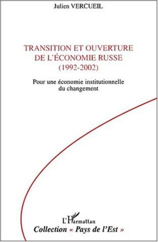 Couverture TRANSITION ET OUVERTURE DE L'ÉCONOMIE RUSSE (1992-2002)