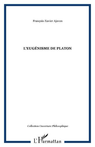 Couverture L'EUGÉNISME DE PLATON