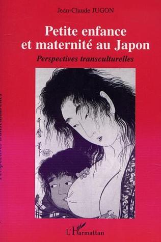 Couverture Petite enfance et maternité au Japon