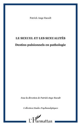 Couverture LE SEXUEL ET LES SEXUALITÉS