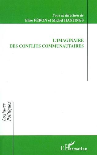 Couverture L'IMAGINAIRE DES CONFLITS COMMUNAUTAIRES