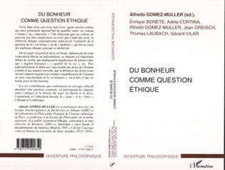 Couverture DU BONHEUR COMME QUESTION ÉTHIQUE