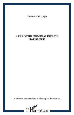 Couverture APPROCHE NOMINALISTE DE SAUSSURE