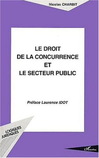 Couverture LE DROIT DE LA CONCURRENCE ET LE SECTEUR PUBLIC