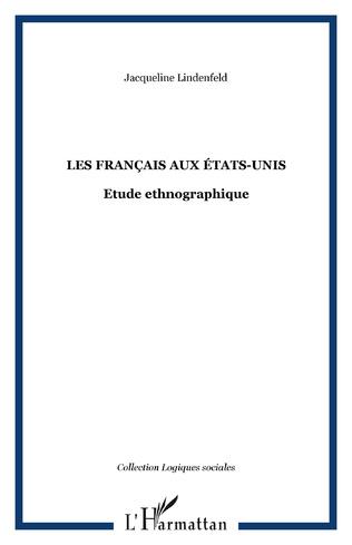 Couverture LES FRANÇAIS AUX ÉTATS-UNIS