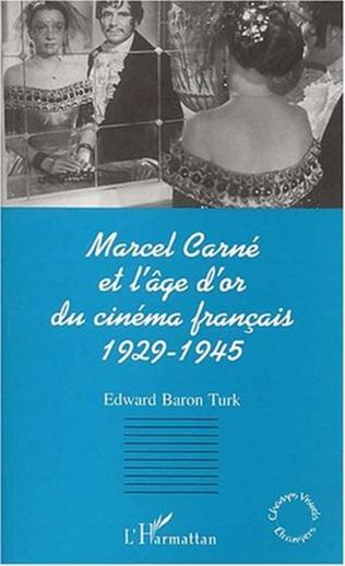 Couverture MARCEL CARNÉ ET L'ÂGE D'OR DU CINÉMA FRANÇAIS 1929-1945