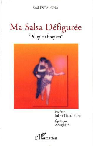 Couverture MA SALSA DÉFIGURÉE