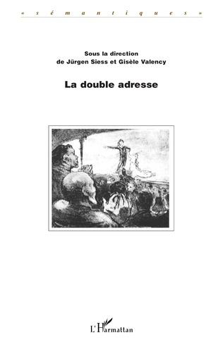 Couverture LA DOUBLE ADRESSE