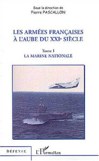 Couverture LES ARMÉES FRANÇAISES À L'AUBE DU XXIe SIÈCLE